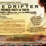 ロブ・マチャド:THE DRIFTER プレミア・パーティー!