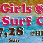 HIC GIRL'S SURF CAMP開催 & Girls Board Collection試乗