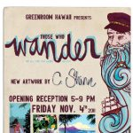 """Those Who Wander"" Art Exhibition @ GREEN ROOM HAWAII"