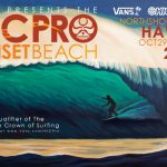 VANS presents the HIC PRO SUNSET BEACH contest on NOW!!