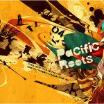 サーファー必聴CD!パシフィックルーツvol,4 が6/18に発売!7/12(土)にはアロハヨコハマにてフェスも開催。